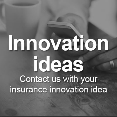 Contact us with your insurance innovative ideas