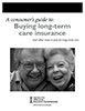 A consumer's guide: Long-term care insurance
