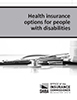 Picture of publication cover for Health insurance options for people with disabilities